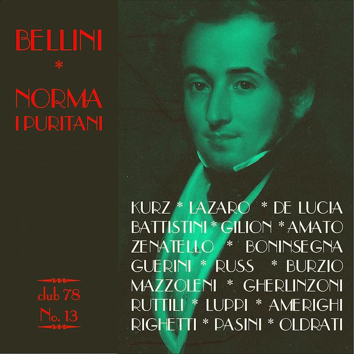 Bellini Norma I Puritani